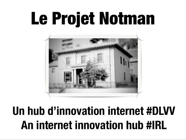 Projet Notman @ Pecha Kucha Montréal