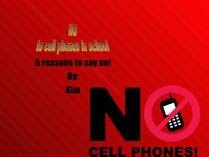 Trevor No Cell Phones In School