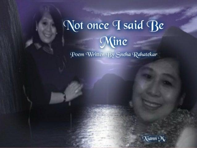 Not once i said be mine