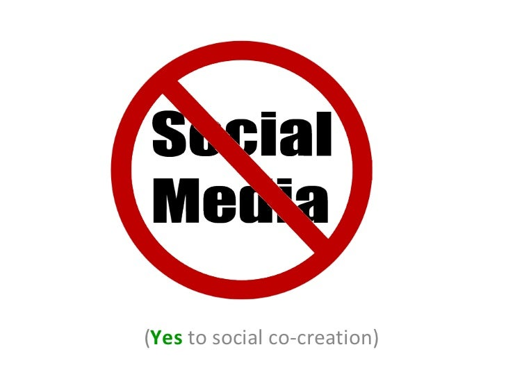 ( Yes  to social co-creation)