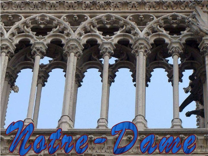 de Paris Notre-Dame Dup ă ce papa Alexandru III a pus piatra de fundaţie în anul 1163, generaţii de muncitori au lucrat 17...