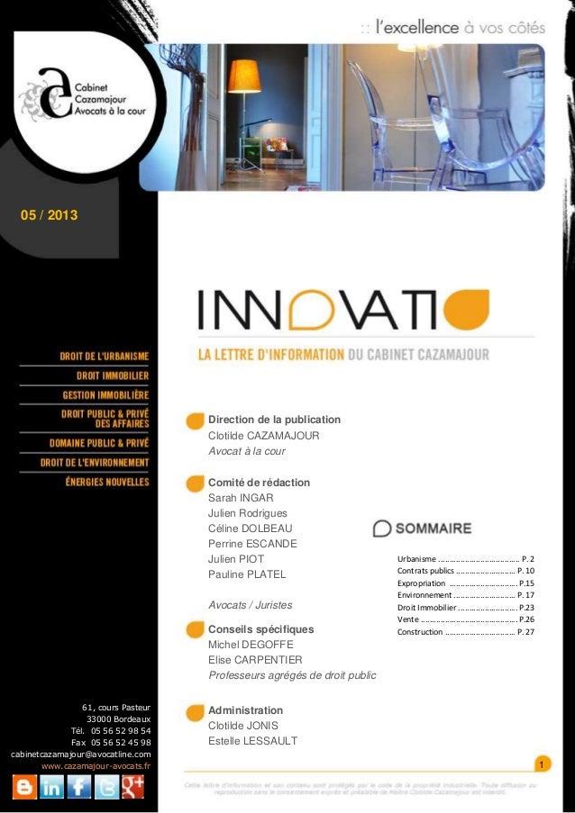 05 / 20131Direction de la publicationClotilde CAZAMAJOURAvocat à la courComité de rédactionSarah INGARJulien RodriguesCéli...