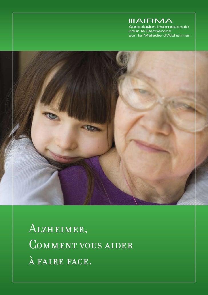 Alzheimer, Comment vous aider à faire face.