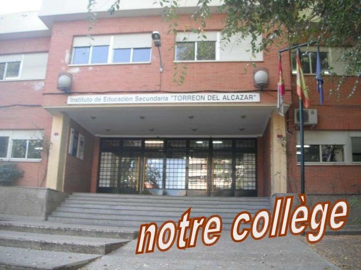 notre   notre collège