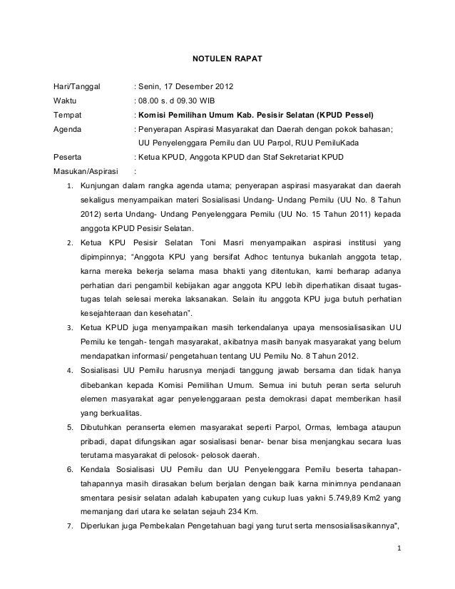 NOTULEN RAPATHari/Tanggal          : Senin, 17 Desember 2012Waktu                 : 08.00 s. d 09.30 WIBTempat            ...