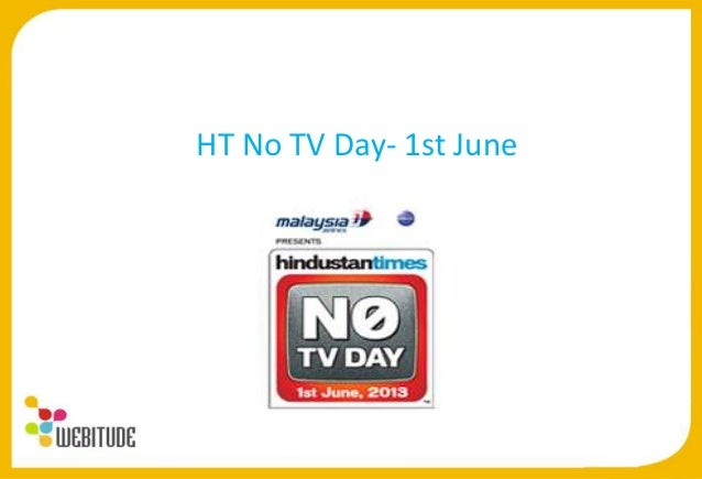 HT No TV Day- 1st June