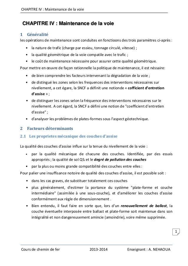 CHAPITRE IV : Maintenance de la voie Cours de chemin de fer 2013-2014 Enseignant : A. NEHAOUA 1 CHAPITRE IV : Maintenance ...