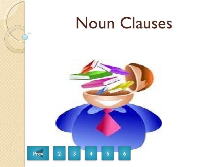 Noun Clauses A