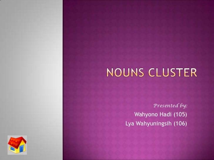 Presented by:     1. Wahyono Hadi (105)2.   Lya Wahyuningsih (106)