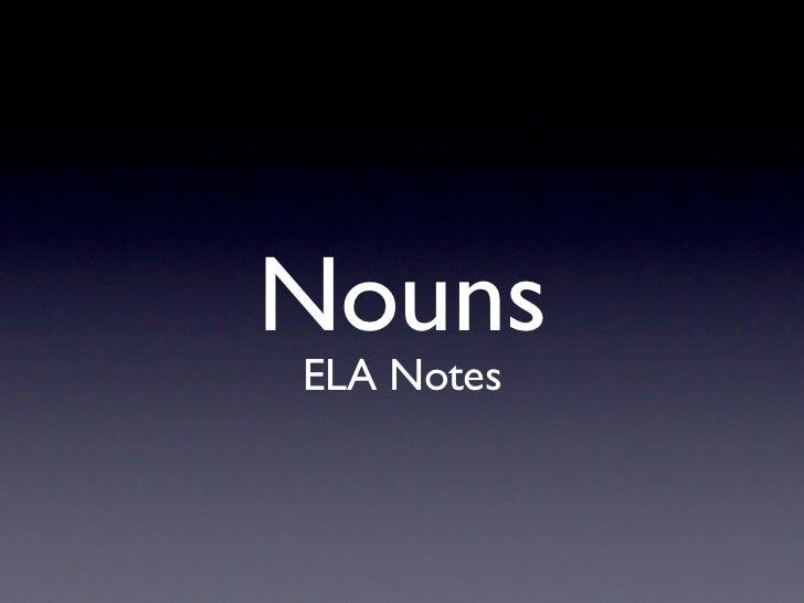 NounsELA Notes