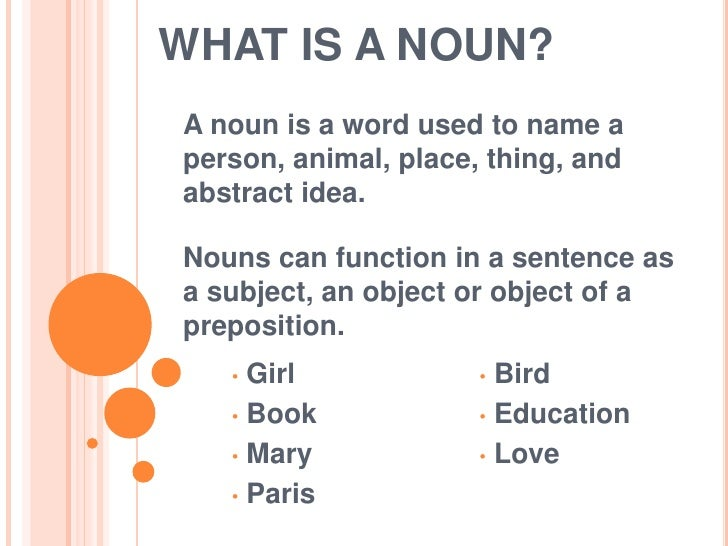 Nouns, pronouns and adjectives