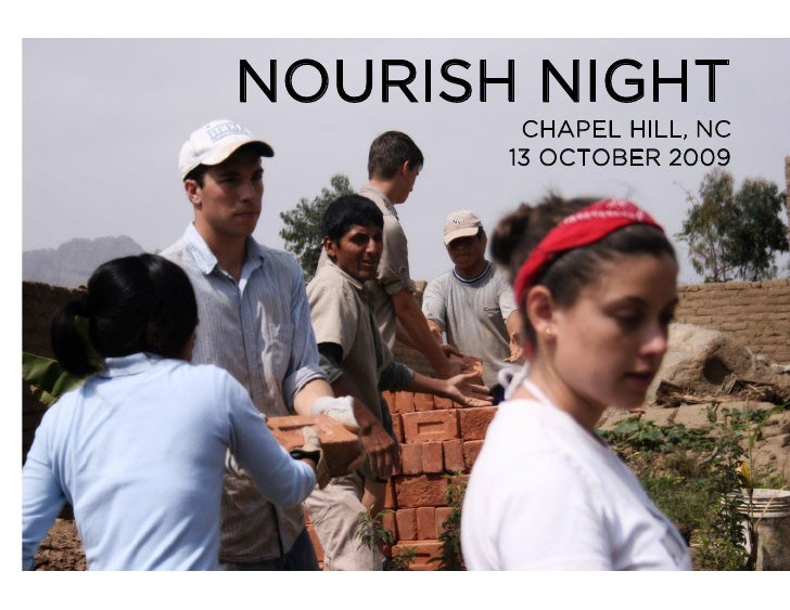 NOURISH NIGHT         CHAPEL HILL, NC        13 OCTOBER 2009