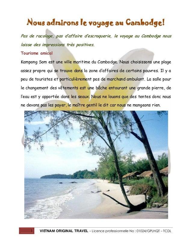 Nous admirons le voyage au Cambodge! Pas de racolage, pas d'affaire d'escroquerie, le voyage au Cambodge nous laisse des i...