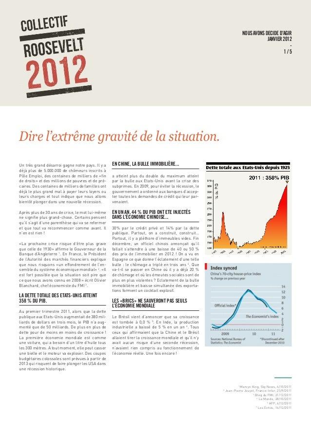 NOUS AVONS DECIDE D'AGIR JANVIER 2012 - 1 / 5 Dire l'extrême gravité de la situation. Un très grand désarroi gagne notre p...