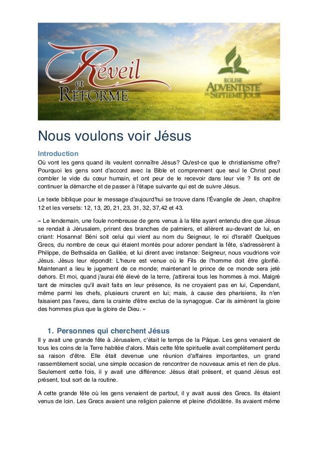 Nous voulons voir Jésus! Introduction! Où vont les gens quand ils veulent connaître Jésus? Qu'est-ce que le christianisme ...