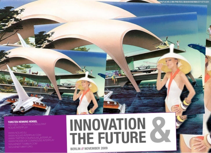 Innovation and the Future