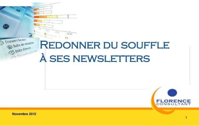 Redonner du souffle                à ses newslettersNovembre 2012                                      1