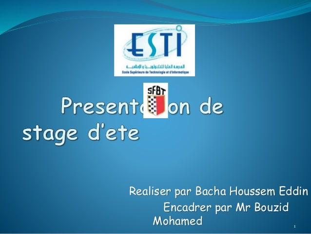 Realiser par Bacha Houssem Eddin  Encadrer par Mr Bouzid  Mohamed 1
