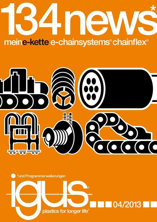1 34news *  ... .  plastics for longer life  ®  ®  134 news'13 ... meine-kette ... dry-tech ... 04/2013 ... plastics for l...