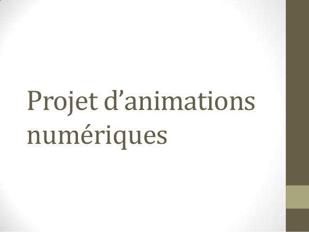 Projet d'animationsnumériques