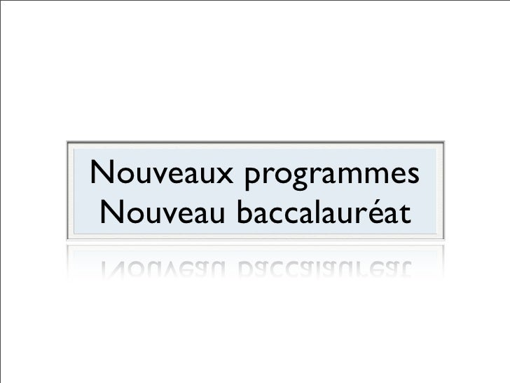 Nouveaux programmesNouveau baccalauréat