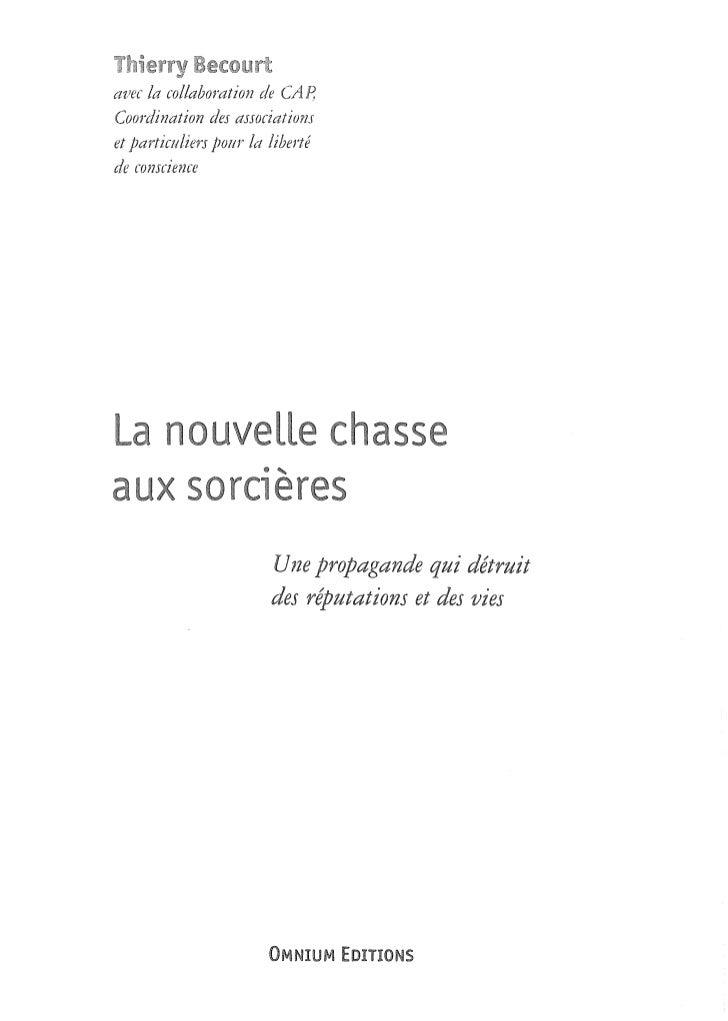 1   LA NOUVELLE CHASSE AUX SORCIÈRES   1                                    Chapitre l               Amalgame, propagande ...