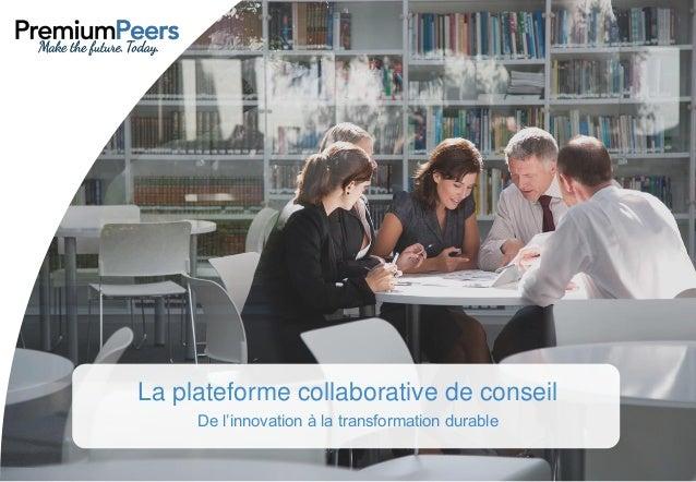 La plateforme collaborative de conseil De l'innovation à la transformation durable