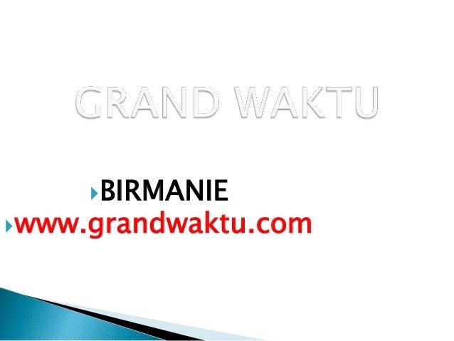BIRMANIEwww.grandwaktu.com