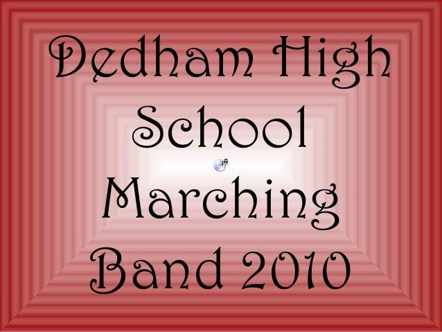 Dedham High School Marching Band 2010