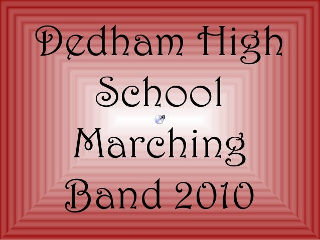Dedham High School Marching Band 2010