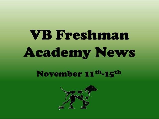 VB Freshman Academy News November 11th-15th