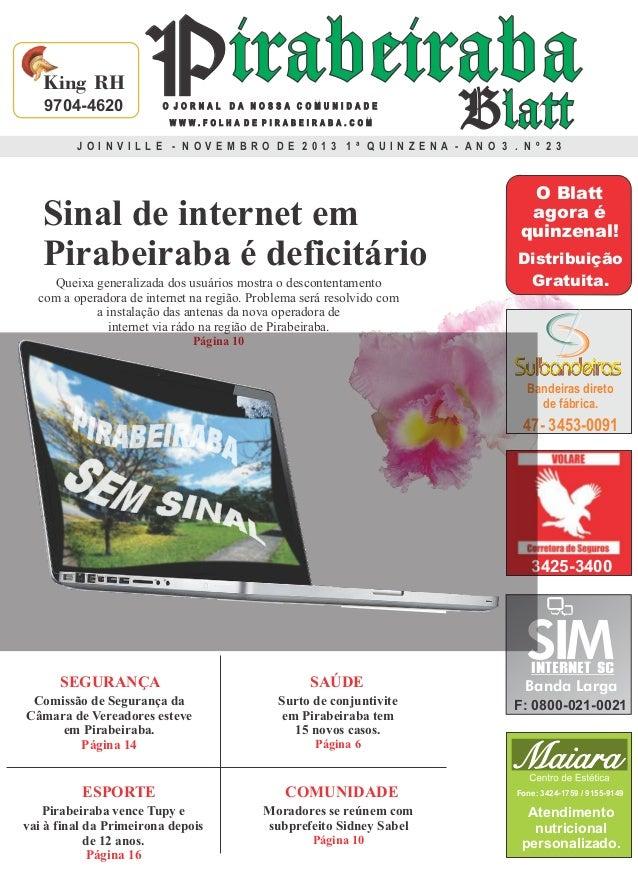King RH 9704-4620  Pirabeiraba Blatt O JORNAL DA NOSSA COMUNIDADE WWW.FOLHA DE PIRABEIRABA.COM  JO INVILLE - NOVEM BRO DE ...