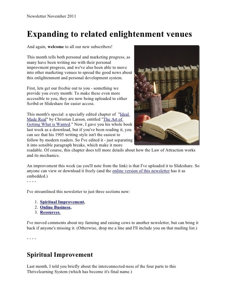Newsletter November 2011Expanding to related enlightenment venuesAnd again, welcome to all our new subscribers!This month ...