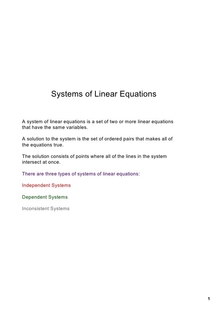 Systems of Linear Equations   A system of linear equations is a set of two or more linear equations  that have the same va...