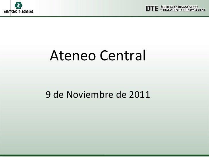 Ateneo Central 9 de Noviembre de 2011