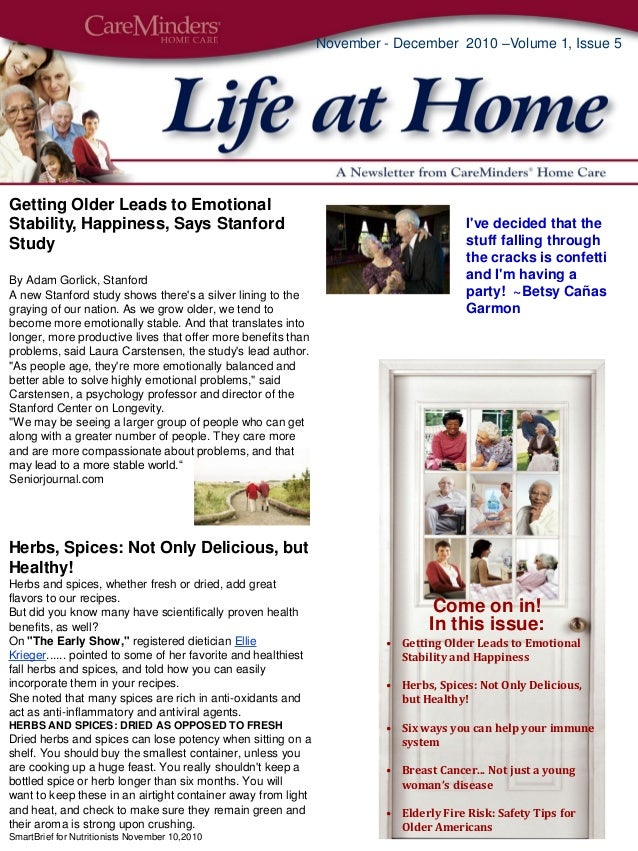 November - December 2010 –Volume 1, Issue 5 Getting Older Leads to Emotional Stability, Happiness, Says Stanford Study By ...