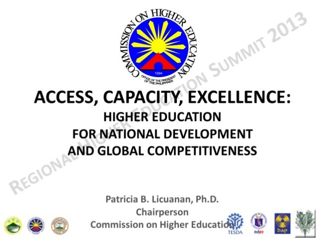 ACCESS, CAPACITY, EXCELLENCE: HIGHER EDUCATION  FOR NATIONAL DEVELOPMENT