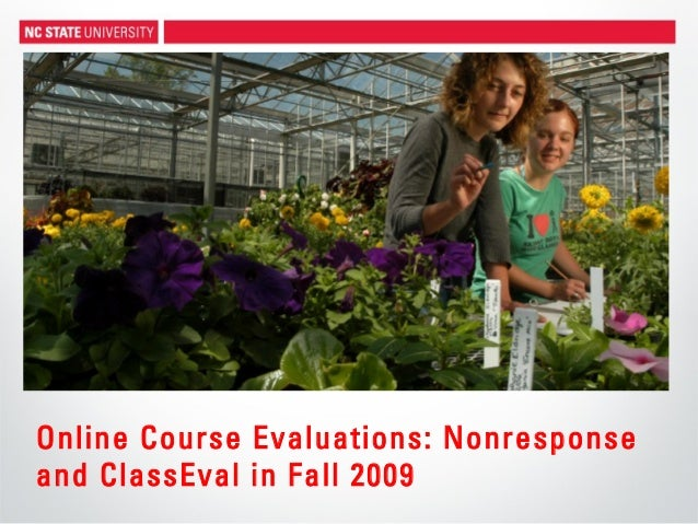 Online Course Evaluations: Nonresponse and ClassEval in Fall 2009