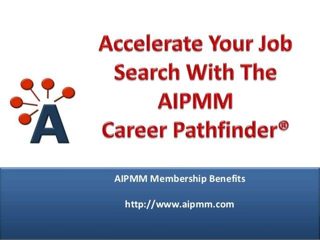 AIPMM Webcast: AIPMM Career Pathfinder powered by JibberJobber.com