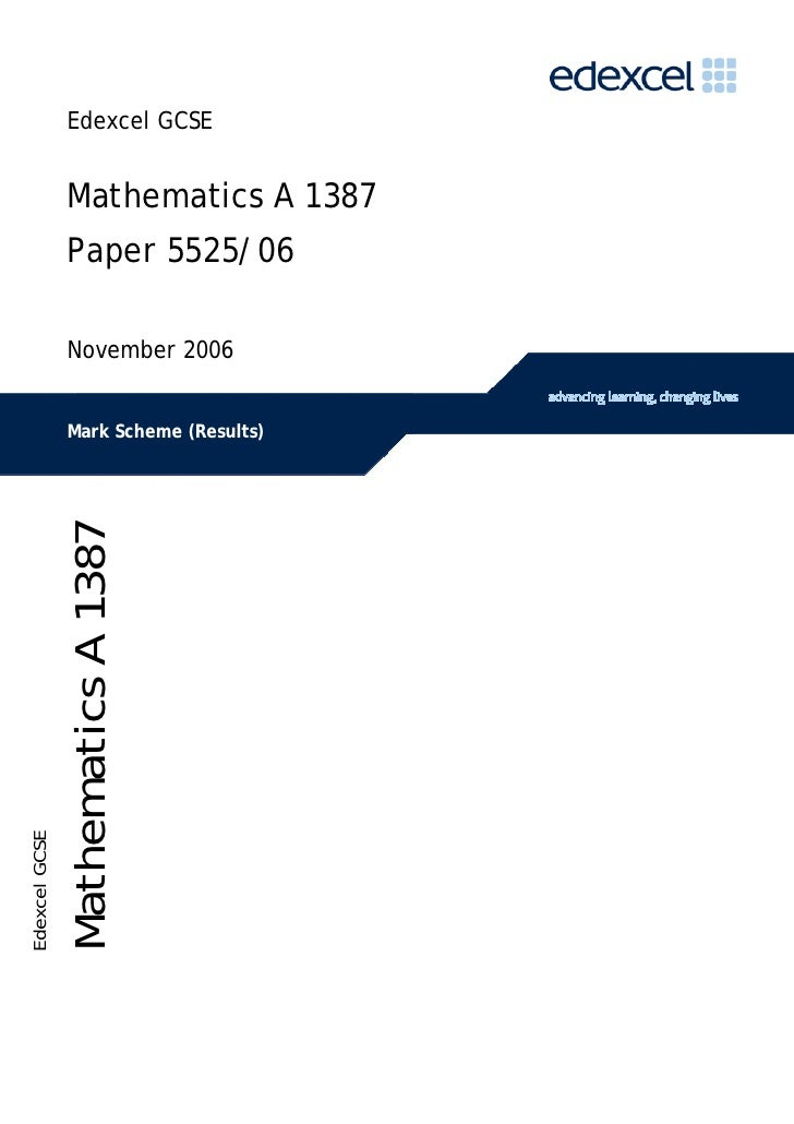 Edexcel GCSE                    Mathematics A 1387                  Paper 5525/06                   November 2006         ...