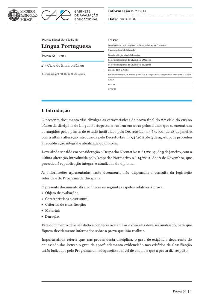 Informação n.º 24.12                                           Data: 2011.11.18Prova Final de Ciclo de                    ...