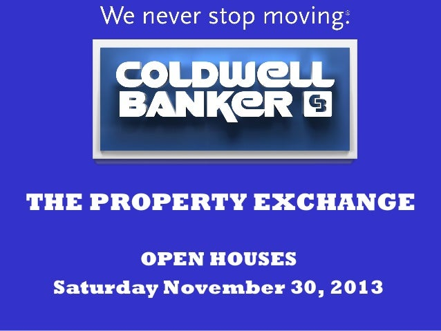 THE PROPERTY EXCHANGE OPEN HOUSES Saturday November 30, 2013