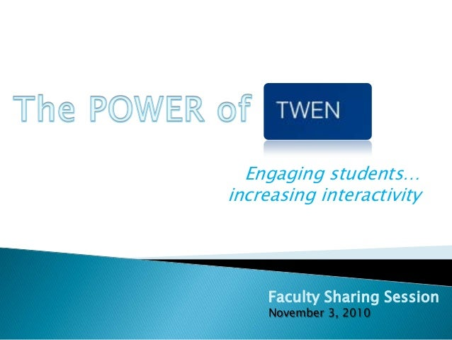 Engaging students… increasing interactivity Faculty Sharing Session November 3, 2010