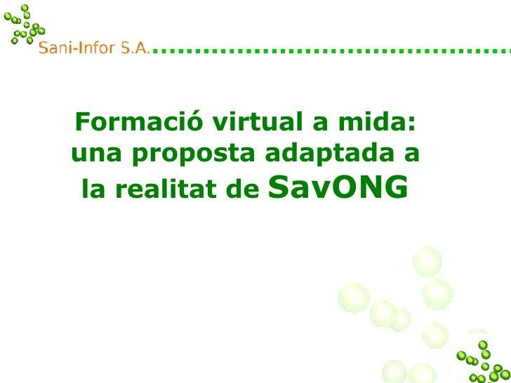 Formació virtual a mida: una proposta adaptada a la realitat de  SavONG