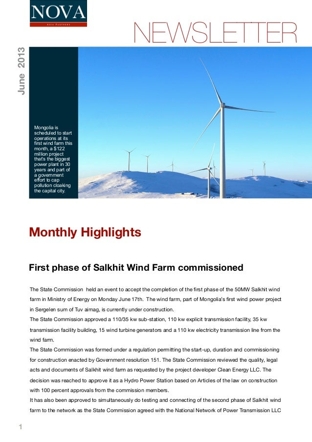 1First phase of Salkhit Wind Farm commissionedNEWSLETTERMongolia isscheduled to startoperations at itsfirst wind farm this...
