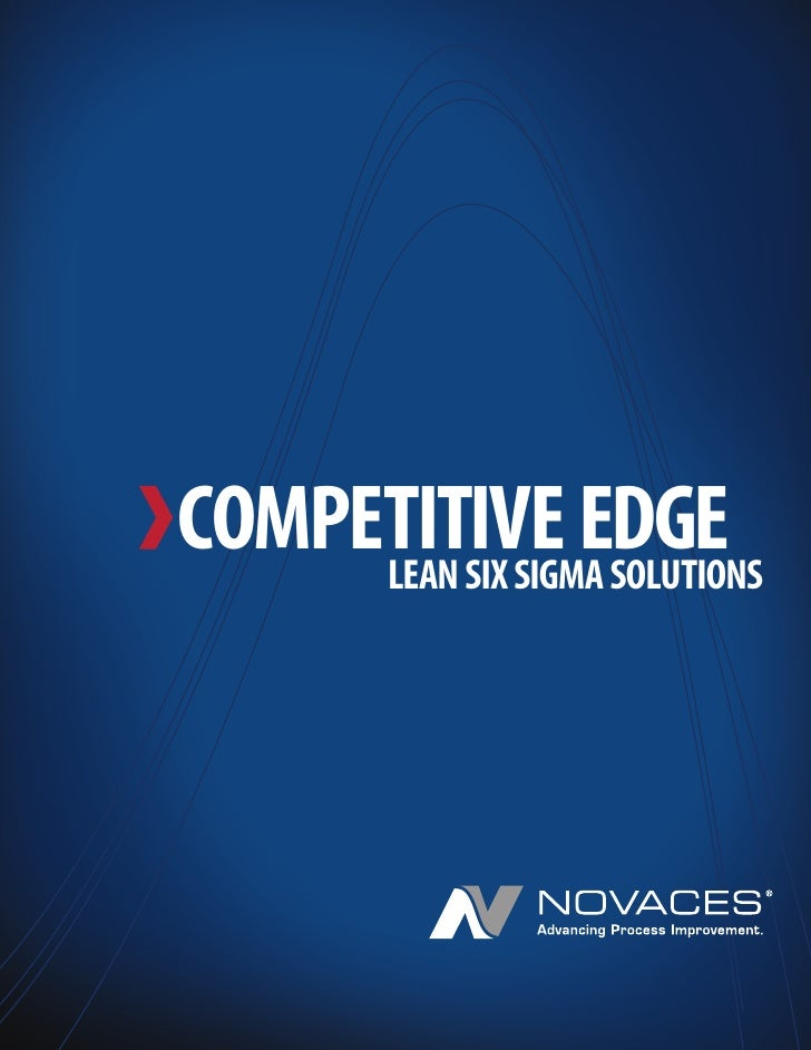 COMPETITIVE EDGE      LEAN SIX SIGMA SOLUTIONS