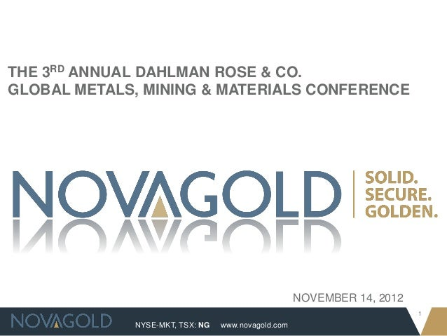 THE 3RD ANNUAL DAHLMAN ROSE & CO.GLOBAL METALS, MINING & MATERIALS CONFERENCE                                             ...