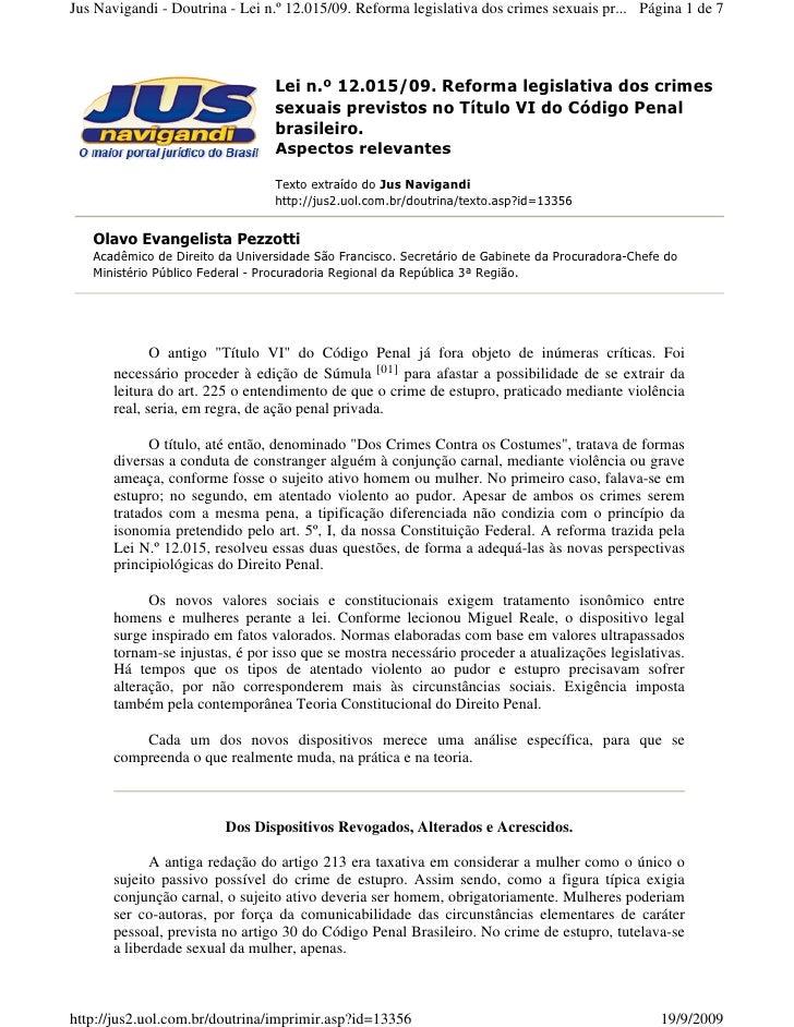 Jus Navigandi - Doutrina - Lei n.º 12.015/09. Reforma legislativa dos crimes sexuais pr... Página 1 de 7                  ...