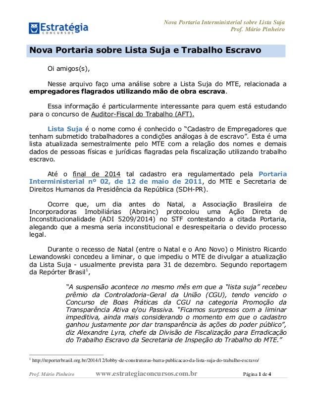 Nova Portaria Interministerial sobre Lista Suja Prof. Mário Pinheiro Prof. Mário Pinheiro www.estrategiaconcursos.com.br P...
