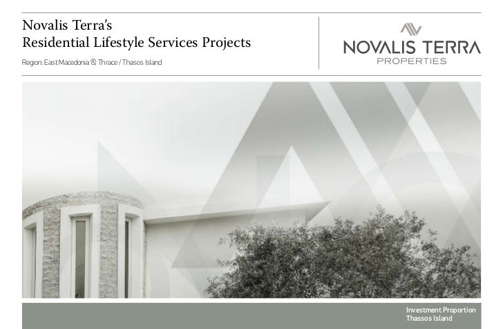 Novalis Terra'sResidential Lifestyle Services ProjectsRegion: East Macedonia & Thrace / Thasos Island                     ...